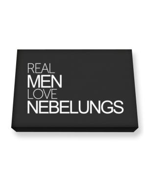 Real men love Nebelungs Canvas square