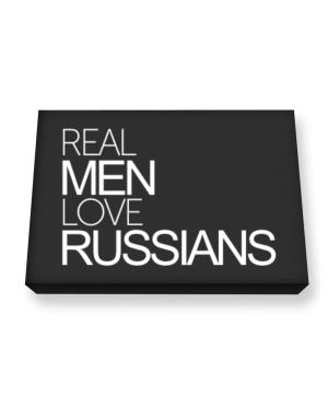 Real men love Russians Canvas square
