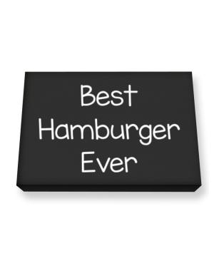 Best Hamburger ever Canvas square