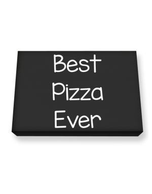 Best Pizza ever Canvas square