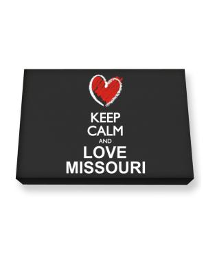 Keep calm and love Missouri chalk style Canvas square