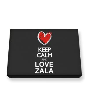 Keep calm and love Zala chalk style Canvas square