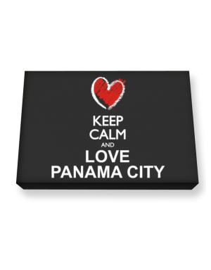 Keep calm and love Panama City chalk style Canvas square