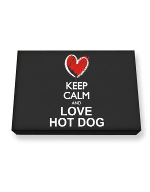 Keep calm and love Hot Dog chalk style Canvas square