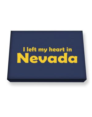 I Left My Heart In Nevada Canvas square