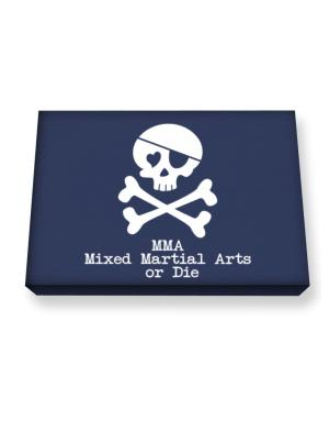 MMA Mixed Martial Arts or die Canvas square
