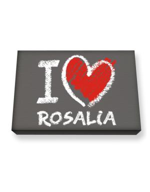 I love Rosalia chalk style Canvas square
