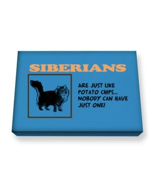 Siberians are just like potato chips Canvas square