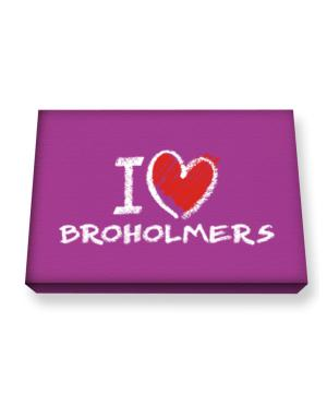 I love Broholmers chalk style Canvas square