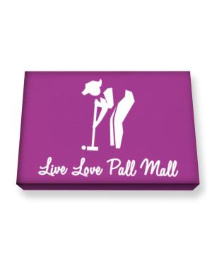 Live love Pall Mall Canvas square