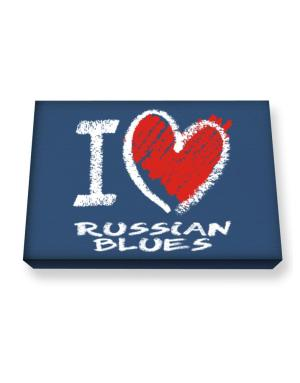 I love Russian Blues chalk style Canvas square
