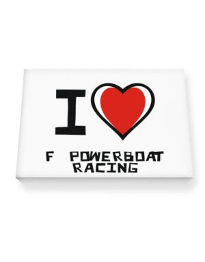 I Love F1 Powerboat Racing Canvas square