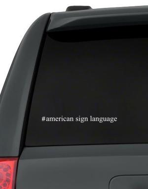 #American Sign Language - Hashtag Decal Pack