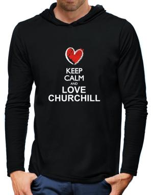 Keep calm and love Churchill chalk style Hooded Long Sleeve T-Shirt-Mens