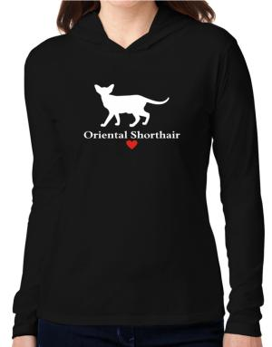 Oriental Shorthair love Hooded Long Sleeve T-Shirt Women
