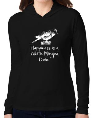 Happiness is a White-Winged Dove Hooded Long Sleeve T-Shirt Women