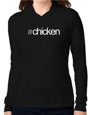 Hashtag Chicken Hooded Long Sleeve T-Shirt Women
