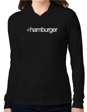 Hashtag Hamburger Hooded Long Sleeve T-Shirt Women