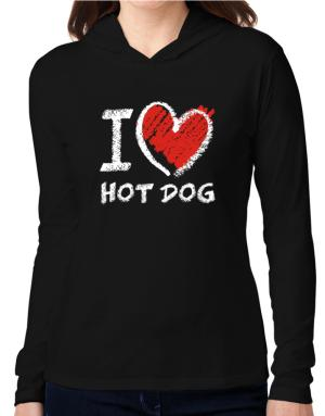 I love Hot Dog chalk style Hooded Long Sleeve T-Shirt Women