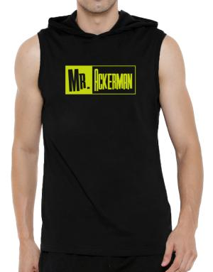 Mr. Ackerman Hooded Sleeveless T-Shirt - Mens