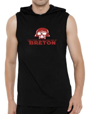 I Can Teach You The Dark Side Of Breton Hooded Sleeveless T-Shirt - Mens