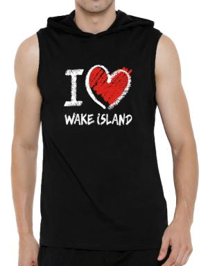 I love Wake Island chalk style Hooded Sleeveless T-Shirt - Mens