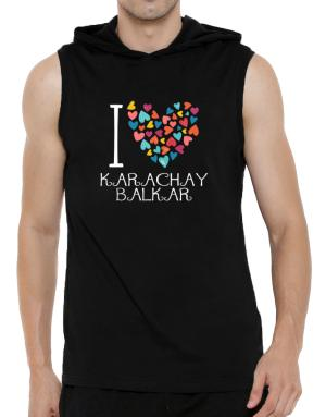 I love Karachay-Balkar colorful hearts Hooded Sleeveless T-Shirt - Mens