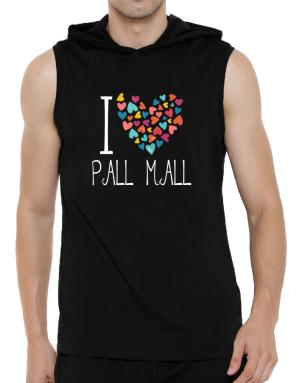 I love Pall Mall colorful hearts Hooded Sleeveless T-Shirt - Mens