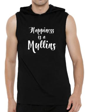 Happiness is a Mullins Hooded Sleeveless T-Shirt - Mens