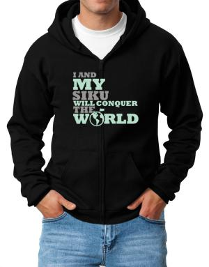 I And My Siku Will Conquer The World Zip Hoodie - Mens