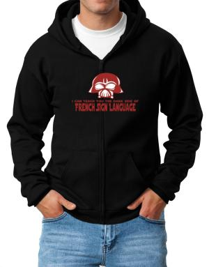 I Can Teach You The Dark Side Of French Sign Language Zip Hoodie - Mens
