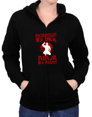 Documentalist By Day, Ninja By Night Zip Hoodie - Womens