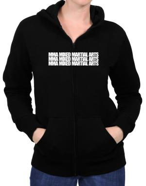 MMA Mixed Martial Arts three words Zip Hoodie - Womens