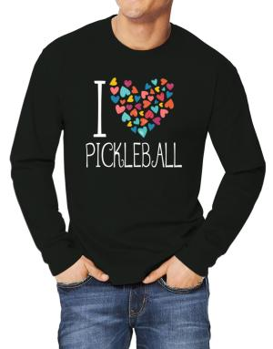 I love Pickleball colorful hearts Long-sleeve T-Shirt