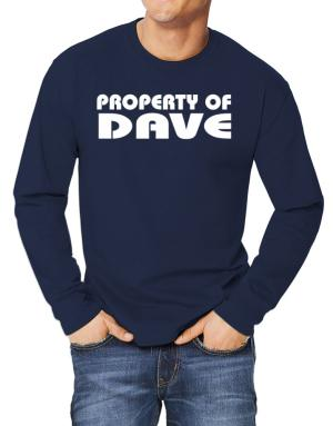 """ Property of Dave "" Long-sleeve T-Shirt"