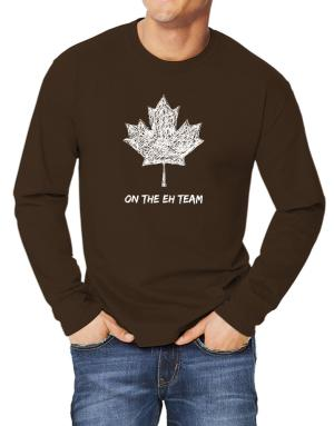 Canada on The Eh Team Long-sleeve T-Shirt