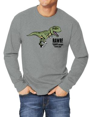 Polo Manga Larga de Rawr means I Love You in dinosaur