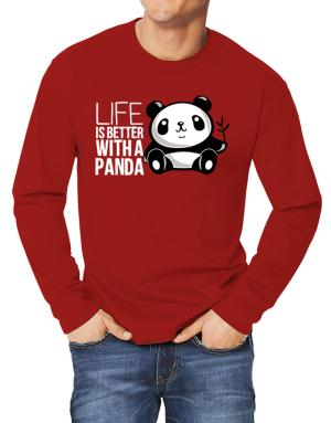 Life is better with a panda Long-sleeve T-Shirt