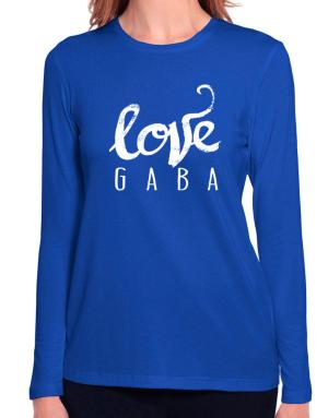 Love Gaba 2 Long Sleeve T-Shirt-Womens