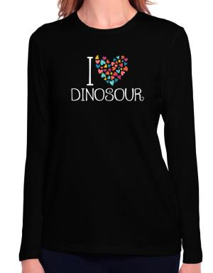 I love Dinosour colorful hearts Long Sleeve T-Shirt-Womens