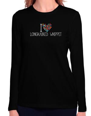 I love Longhaired Whippet colorful hearts Long Sleeve T-Shirt-Womens