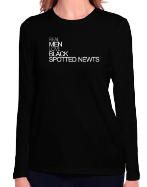 Real men love Black Spotted Newts Long Sleeve T-Shirt-Womens
