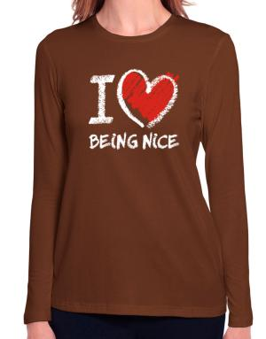 I love Being Nice chalk style Long Sleeve T-Shirt-Womens