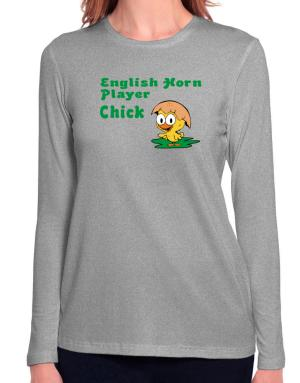 English Horn Player chick Long Sleeve T-Shirt-Womens