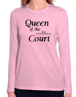 Queen of the MMA Mixed Martial Arts court Long Sleeve T-Shirt-Womens