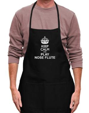 Keep calm and play Nose Flute Apron