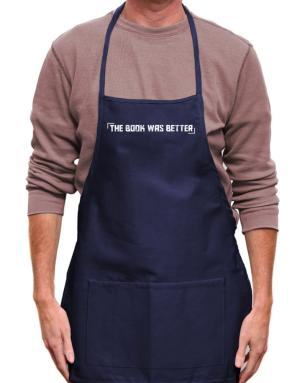 The Book Was Better Apron