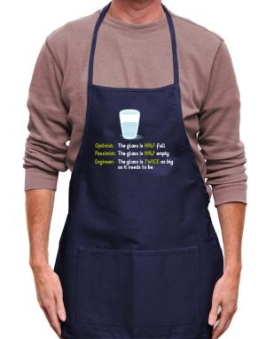 Optimist pessimist engineer glass problem Apron
