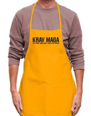 Krav Maga Walk in peace Apron