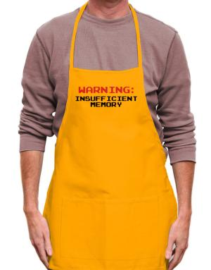 Warning insufficient memory Apron
